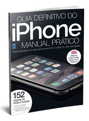 IPHONE REVISTA GUIA DEFINITIVO E MANUAL PRÁTICO