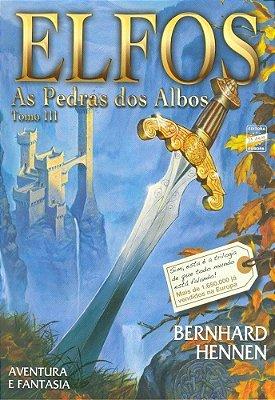 LIVRO ELFOS TOMO 3 PEDRAS DOS ALBOS BERNHARD HENNEN NOVO LACRADO
