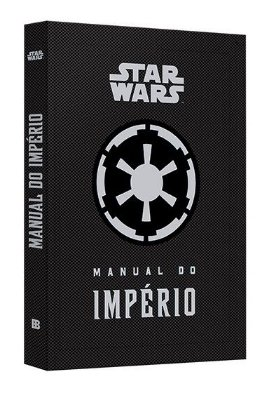 LIVRO STAR WARS MANUAL DO IMPÉRIO DANIEL WALLACE CAPA DURA EDIT BERTRAND LACRADO