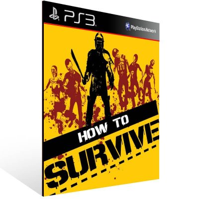 How To Survive - Ps3 Psn Mídia Digital