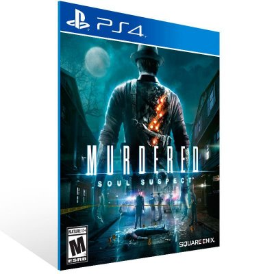 Murdered Soul Suspect - Ps4 Psn Mídia Digital
