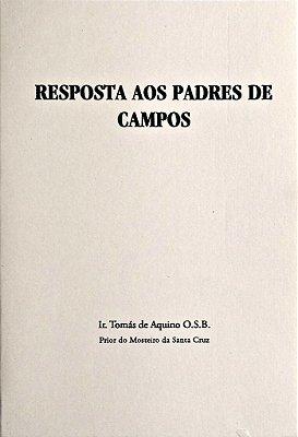 Resposta aos padres de Campos - Ir. Tomás de Aquino
