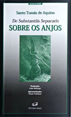 Sobre os Anjos - Santo Tomás de Aquino - Edição Bilíngue