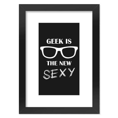 Poster Geek Is The New Sexy