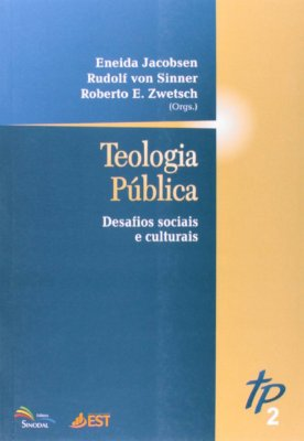 Teologia pública: desafios sociais e culturais