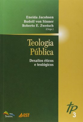 Teologia Pública: desafios éticos e teológicos