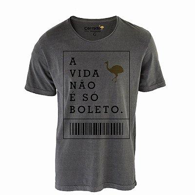 Camiseta Relax Cerrado Brasil - A Vida Não É Só Boleto