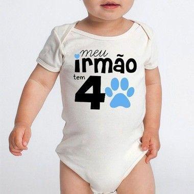 Body Bebê Frases Divertidas Irmão Pet 4 Patas  - Roupinhas Macacão Infantil Bodies Roupa Manga Curta Menino Menina Personalizados