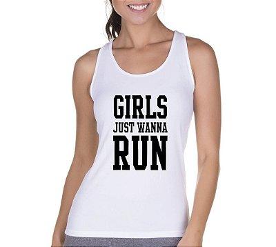 Camiseta Regata Feminina Academia Frases Girls Just Wanna Run - Personalizadas/ Customizadas/ Camiseteria/ Camisa T-shirts Baratas Modelos Legais Loja Online