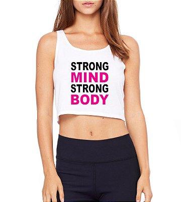 Top Cropped Blusa Branco Academia Fitness Strong Mind Modelos  - Modelos Femininos Camiseta Regata Roupa da Moda Personalizadas/ Customizadas/ Camiseteria/ Camisa T-shirts Baratas Modelos Legais Loja Online