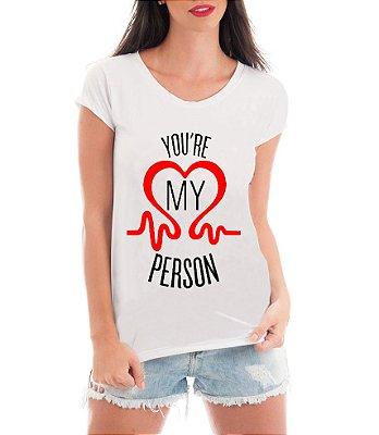 Camiseta Feminina Blusa Grey's Anatomy Frases Você é a Minha Pessoa Séries Seriados- Frases Engraçadas Personalizadas/ Customizadas/ Estampadas/ Camiseteria/ Estamparia/ Estampar/ Personalizar/ Customizar/ Criar/ Camisa Blusas