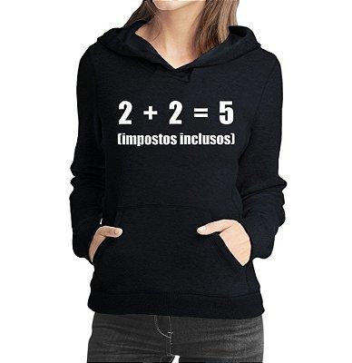 Moletom Feminino Impostos Inclusos Engraçados - Moletons Personalizados Blusa/ Casacos Baratos/ Blusão/ Jaqueta Canguru