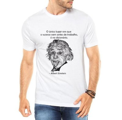Camiseta Masculina Branca Albert Einstein - Personalizadas/ Customizadas/ Estampadas/ Camiseteria/ Estamparia/ Estampar/ Personalizar/ Customizar/ Criar/ Camisa Blusas Baratas Modelos Legais Loja Online