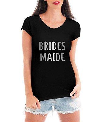 Camiseta Feminina Preta Brides Maide Prata Esquadrão Da Noiva Frases Dama De Honra - Personalizadas/ Customizadas/ Estampadas/ Camiseteria/ Estamparia/ Estampar/ Personalizar/ Customizar/ Criar/ Camisa Blusas Baratas Modelos Legais Loja Online