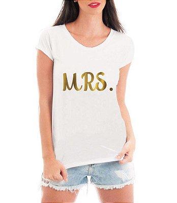 Camiseta Feminina MRS. Senhora Noiva Despedida de Solteira Dama de Honra - Personalizadas/ Customizadas/ Estampadas/ Camiseteria/ Estamparia/ Estampar/ Personalizar/ Customizar/ Criar/ Camisa Blusas Baratas Modelos Legais Loja Online