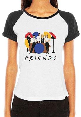 Camiseta Feminina Raglan Tshirt Blusa Friends Série Seriado Monica Chandler Ross Phoebe Rachel Joey - Personalizada/ Estampadas/ Camiseteria/ Estamparia/ Estampar/ Personalizar/ Customizar/ Criar/ Camisa T-shirts Blusas Baratas Modelos Legais Loja Online