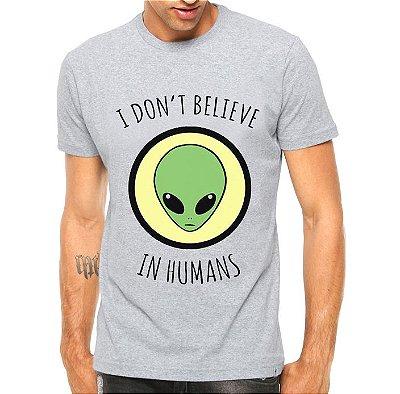 Camiseta Masculina ET Eu Não Acredito Em Humanos  Branca Cinza - Personalizadas/ Customizadas/ Estampadas/ Camiseteria/ Estamparia/ Estampar/ Personalizar/ Customizar/ Criar/ Camisa Blusas Baratas Modelos Legais Loja Online