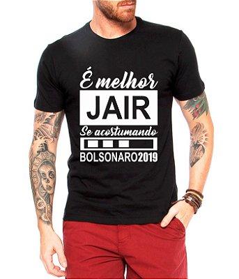 Camisa Bolsonaro Presidente Camiseta 2019 Jair Eleito Acostumando - Personalizadas/ Customizadas/ Estampadas/ Camiseteria/ Estamparia/ Estampar/ Personalizar/ Customizar/ Criar/ Camisa Blusas Baratas Modelos Legais Loja Online