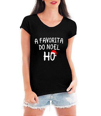 Blusa Feminina Natal Favorita do Noel Tshirt Camiseta - Personalizadas/ Customizadas/ Estampadas/ Camiseteria/ Estamparia/ Estampar/ Personalizar/ Customizar/ Criar/ Camisa Blusas Baratas Modelos Legais Loja Online