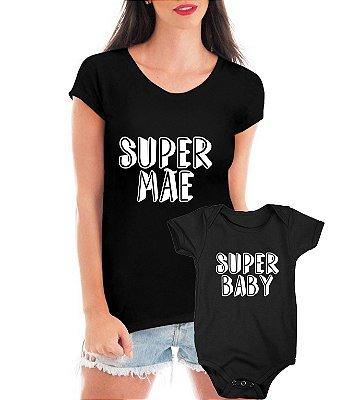 Kit Tal Mãe Tal Filho Filha Super Camiseta + Body Bebê