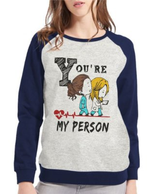 Moletom Grey's Anatomy Feminino My Person Frases Raglan