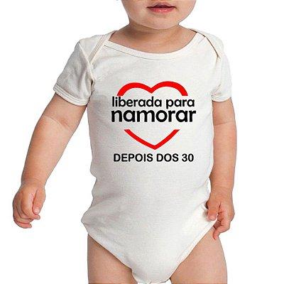 Body Bebê Namorar Depois dos 30 Frases Engraçadas Divertidas Branco