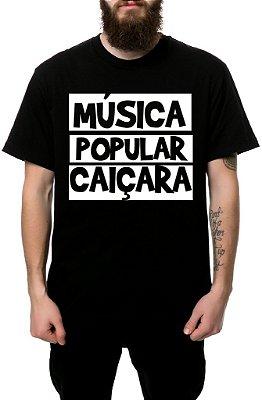 Camiseta - SHEIK [Música Popular Caiçara]