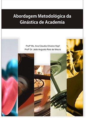 COMBO:  Saúde em Ação + Abordagem Metodológica da Ginástica de Academia 2ª Ed.
