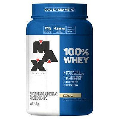 100% Whey (900g) Max Titanium