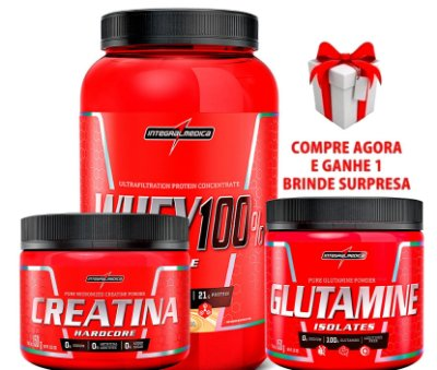 Kit Integral Medica (Super Whey 100% Pure + Creatina+ Glutamina) + BRINDE SURPRESA!