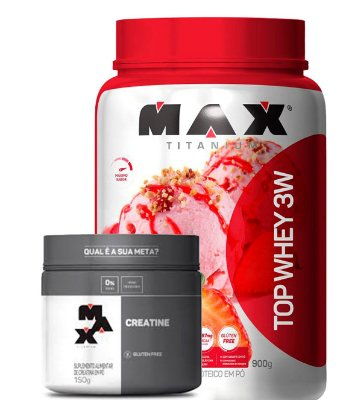 Kit Top Whey 3W+ Sabor (900g) +Creatina (150g) - Max Titanium