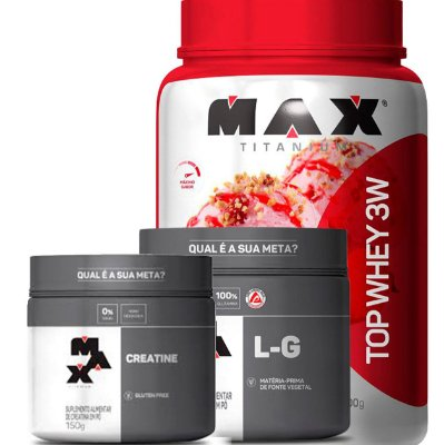 Kit Top Whey 3W+ Sabor (900g) +Creatina (150g) + Glutamina (150g)  Max Titanium