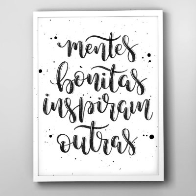 """Quadro """"Mentes bonitas inspiram outras"""""""