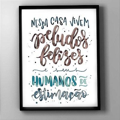 """Quadro """"Peludos felizes e Humanos de estimação"""""""
