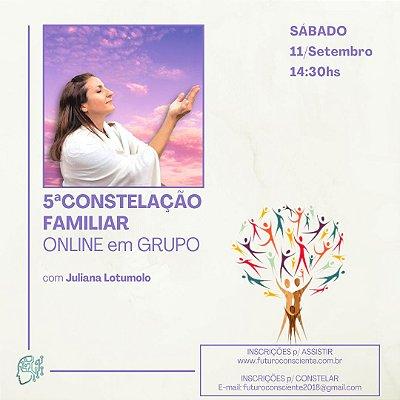 """5ª CONSTELAÇÃO FAMILIAR ONLINE em GRUPO - """"INSCRIÇÃO SOMENTE PARA ASSISTIR"""""""