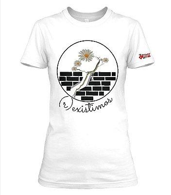 Camiseta (r)existimos Ana Flávia Mourão