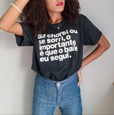 "Camiseta ""Segue o baile"""
