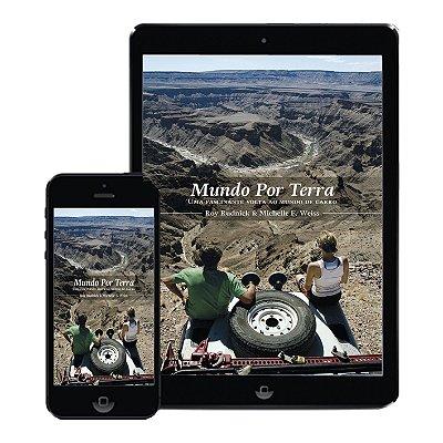 Livro Mundo por Terra - Uma fascinante volta ao mundo de carro (Digital) /// ATENÇÃO, LINKS PARA A COMPRA LOGO ABAIXO NA DESCRIÇÃO.