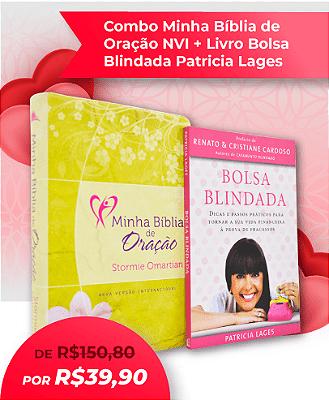COMBO MINHA BÍBLIA DE ORAÇÃO + LIVRO BOLSA BLINDADA - CAMPANHA DIA DAS MÃES