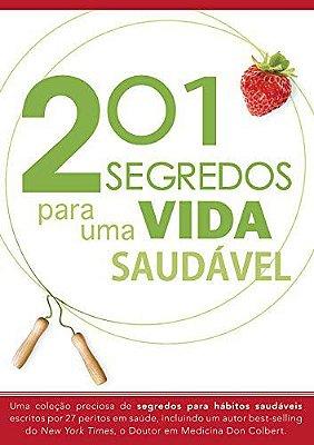 201 SEGREDOS PARA UMA VIDA SAUDÁVEL