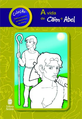 A VIDA DE CAIM E ABEL