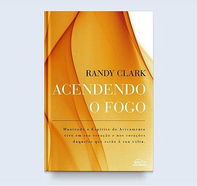 ACENDENDO O FOGO