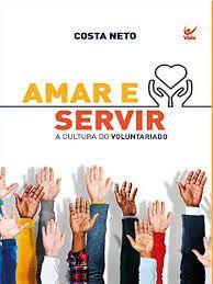 AMAR E SERVIR