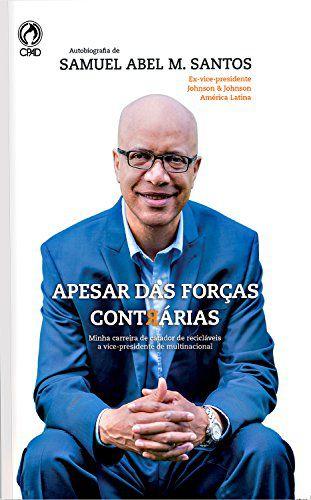 APESAR DAS FORÇAS CONTRÁRIAS