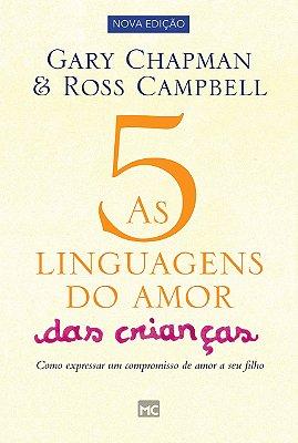 AS CINCO LINGUAGENS DO AMOR PARA CRIANÇAS