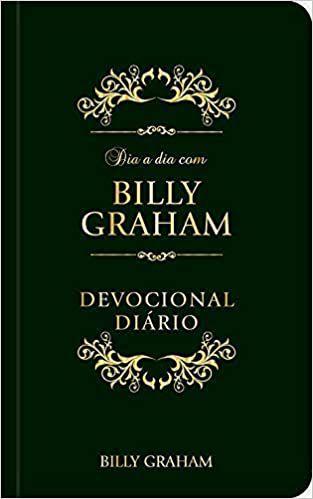 DIA A DIA COM BILLY GRAHAM - 366 MEDITAÇÕES DIÁRIAS