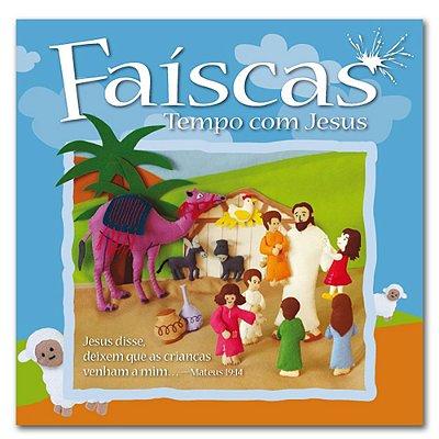 FAÍSCAS TEMPO COM JESUS