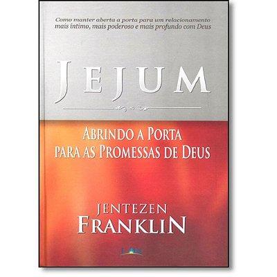 JEJUM - ABRINDO A PORTA PARA AS PROMESSAS DE DEUS