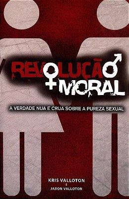 REVOLUÇÃO MORAL