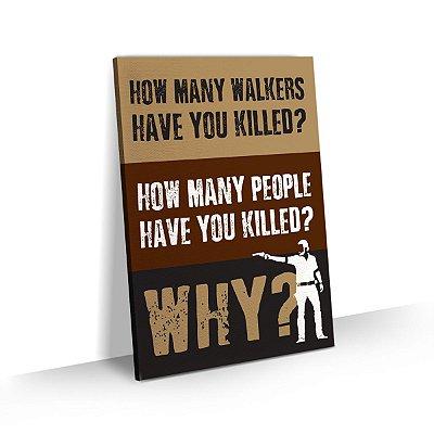 Quadro The Walking Dead - Why?